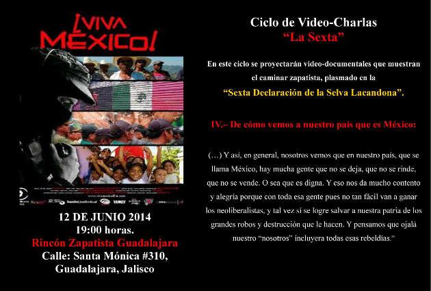 """Invitación a Ciclo de Video-Charlas: Documental """"Viva México"""" 7pm, jueves 12 junio, Rincón Zapatista Guadalajara"""