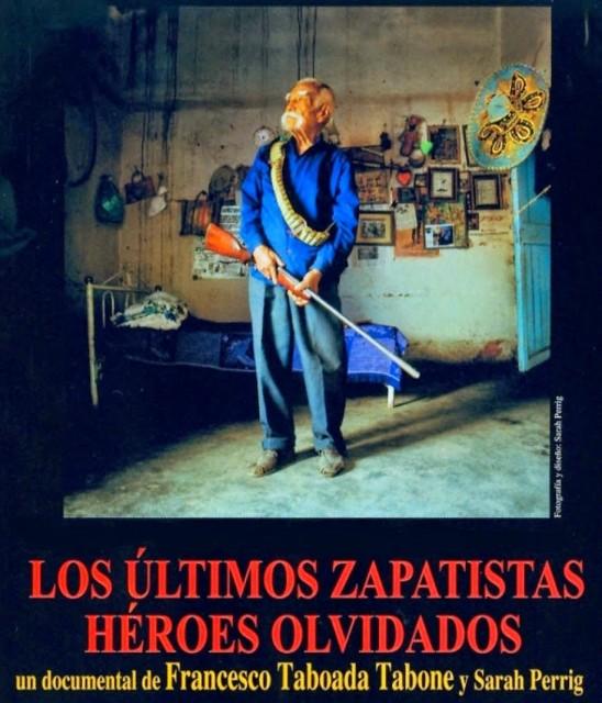 Los_Ultimos_Zapatistas_Heroes_Olvidados